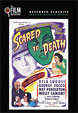 SCARED TO DEATH (1947/Restored Classics) - DVD