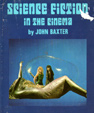 SCIENCE FICTION IN THE CINEMA (1970 Edition) - Softcover Book