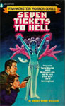 SEVEN TICKETS TO HELL (Frankenstein Horror Series) - Paperback