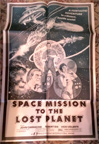 SPACE MISSION TO THE LOST PLANET (1970) - Original Poster