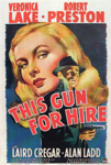 THIS GUN FOR HIRE (1942) - 11X17 Poster Reproduction