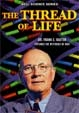 THREAD OF LIFE, THE (1960/Classroom Documentary) - DVD