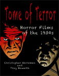 TOME OF TERROR: HORROR FILMS OF THE 1930s - Book