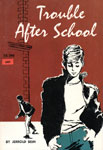 TROUBLE AFTER SCHOOL - Classic Scholastic Book