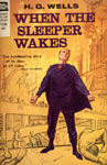 WHEN THE SLEEPER WAKES (Ace, H.G. Wells) - Paperback