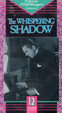 WHISPERING SHADOW (1933/Complete Serial) - VHS Set