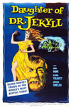 DAUGHTER OF DR. JEKYLL - 11X17 Poster Repro