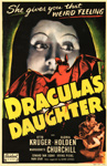 DRACULA'S DAUGHTER (1936 - Real Art) - 11 X 17 Poster Repro