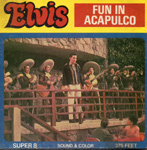 ELVIS - FUN IN ACAPULCO - Jumbo Super 8mm Color Film