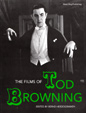 FILMS OF TOD BROWNING - Book