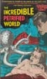INCREDIBLE PETRIFIED WORLD, THE (1957) - VHS