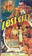 LOST CITY, THE (1934/VCI) - VHS