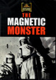 MAGNETIC MONSTER, THE (1953) - DVD