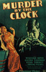 MURDER BY THE CLOCK (1931) - 11X17 Poster Reproduction
