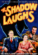 SHADOW LAUGHS, THE (1935) - DVD