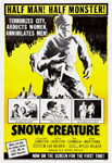 SNOW CREATURE - 11X17 Poster Reproduction